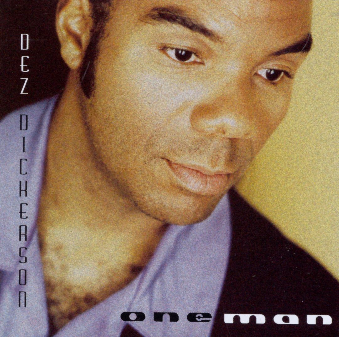 Dez Dickerson CD - One Man